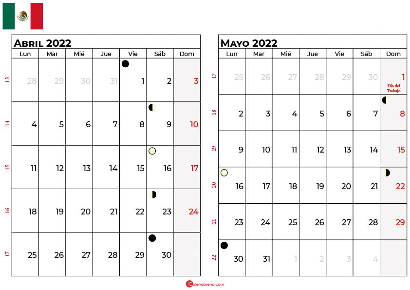 calendario abril y mayo 2022 México